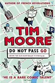Image for Do Not Pass Go: From the Old Kent Road to Mayfair