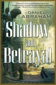 Image for Shadow and Betrayal: A Shadow in Summer and A Betrayal in Winter