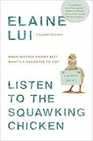 Image for Listen To the Squawking Chicken: When Mother Knows Best  What's a Daughter To Do?
