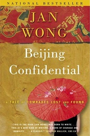 Image for Beijing Confidential: A Tale of Comrades Lost and Found