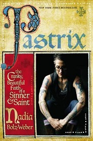 Image for Pastrix: The Cranky  Beautiful Faith of a Sinner & Saint