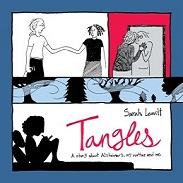 Image for Tangles: A Story About Alzheimer's  My Mother  and Me