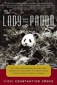 Image for The Lady And The Panda: The True Adventures Of The First American Explorer...