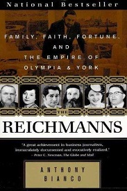 Image for The Reichmanns: Family  Faith  Fortune  and the Empire of Olympia & York